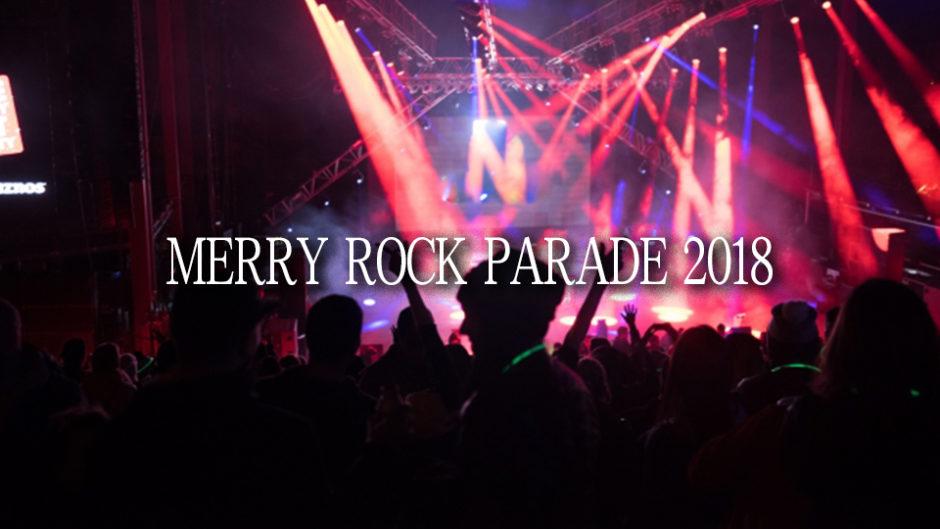 MERRY ROCK PARADE2018