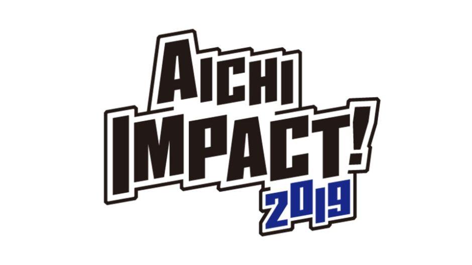 AICHI IMPACT!
