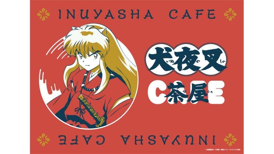 「犬夜叉カフェ」が名古屋パルコで開催!キャラクターをイメージした料理やオリジナルグッズが満載!